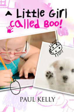 Kelly, Paul - A Little Girl Called Boo, ebook