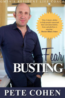 Cohen, Pete - Fear Busting, ebook