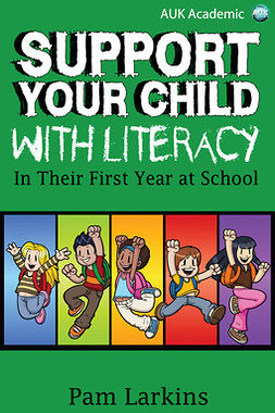 Larkins, Pam - Support Your Child With Literacy, ebook
