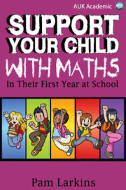Larkins, Pam - Support Your Child With Maths, e-kirja