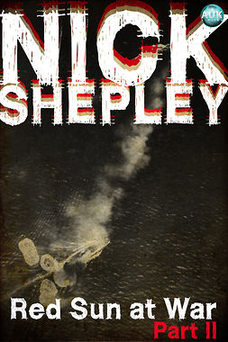 Shepley, Nick - Red Sun at War Part II, ebook