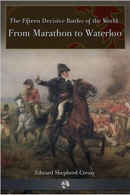 Creasy, Edward Shepherd - From Marathon to Waterloo, e-kirja