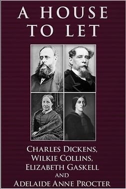 Dickens, Charles - A House to Let, ebook