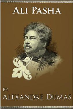 Dumas, Alexandre - Ali Pasha, ebook
