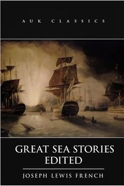 French, Joseph Lewis - Great Sea Stories, ebook
