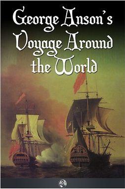 Walter, Richard - George Anson's Voyage Around the World, e-bok
