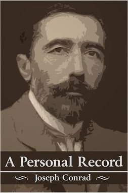 Conrad, Joseph - A Personal Record, ebook