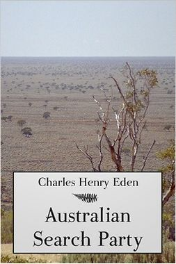 Eden, Charles Henry - Australian Search Party, ebook