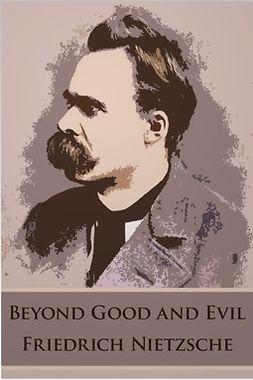 Nietzsche, Friedrich - Beyond Good and Evil, e-bok
