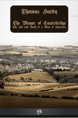 Hardy, Thomas - The Mayor of Casterbridge, ebook