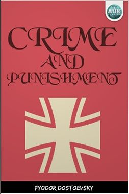 Dostoyevsky, Fyodor - Crime and Punishment, e-bok