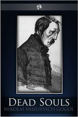 Gogol, Nikolai - Dead Souls, ebook