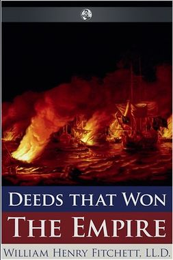 Fitchett, William Henry - Deeds that Won the Empire, ebook
