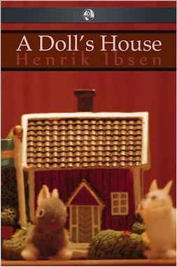 Ibsen, Henrik - A Doll's House, e-kirja
