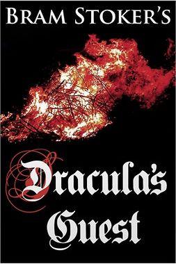 Stoker, Bram - Dracula's Guest, e-bok