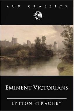 Stratchey, Lytton - Eminent Victorians, ebook