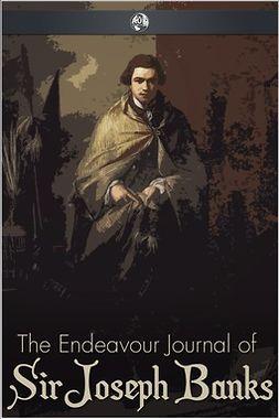 Banks, Sir Joseph - The Endeavour Journal of Sir Joseph Banks, ebook