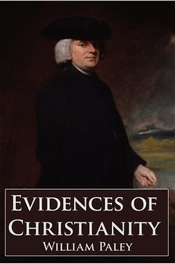 Paley, William - Evidences of Christianity, ebook