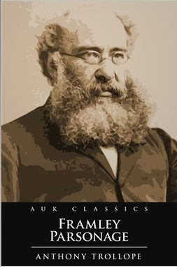 Trollope, Anthony - Framley Parsonage, ebook
