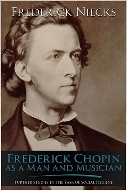 Niecks, Frederick - Frederick Chopin, ebook