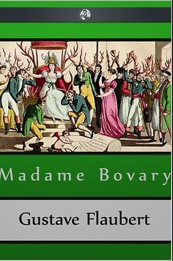 Flaubert, Gustave - Madame Bovary, ebook