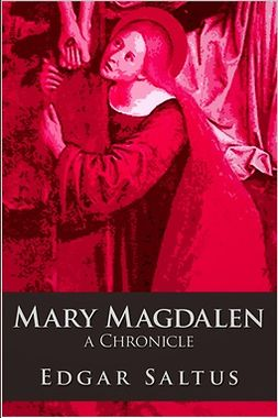 Saltus, Edgar - Mary Magdalen, ebook