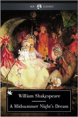 Shakespeare, William - A Midsummer Night's Dream, e-kirja