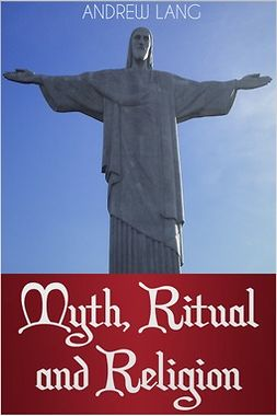 Lang, Andrew - Myth, Ritual and Religion, ebook