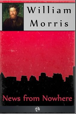 Morris, William - News from Nowhere, e-bok