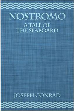 Conrad, Joseph - Nostromo, e-kirja