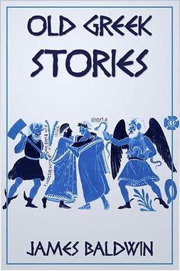 Baldwin, James - Old Greek Stories, ebook