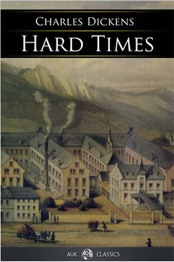 Dickens, Charles - Hard Times, ebook
