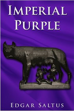 Saltus, Edgar - Imperial Purple, ebook