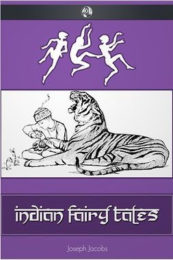 Jacobs, Joseph - Indian Fairy Tales, ebook