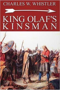 Whistler, Charles - King Olaf's Kinsman, ebook