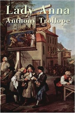 Anthony Trollope, Anthony - Lady Anna, ebook