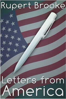 Brooke, Rupert - Letters from America, ebook