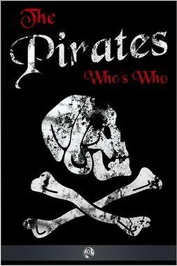 Gosse, Philip - The Pirates' Who's Who, ebook