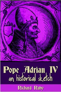 Raby, Richard - Pope Adrian IV, ebook