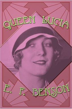 Benson, E. F. - Queen Lucia, ebook