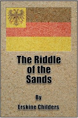 Childers, Robert Erskine - The Riddle of the Sands, e-kirja