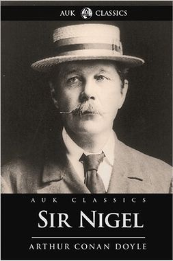 Doyle, Arthur Conan - Sir Nigel, ebook