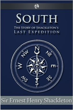 Shackleton, Sir Ernest Henry - South, ebook