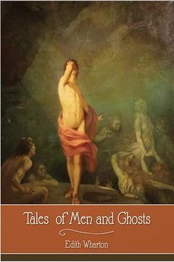 Wharton, Edith - Tales of Men and Ghosts, ebook