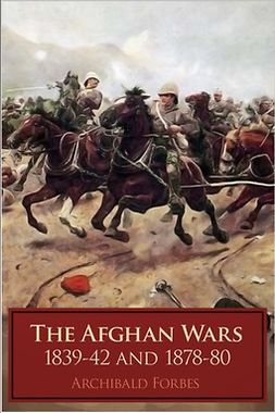 Forbes, Archibald - The Afghan Wars, ebook