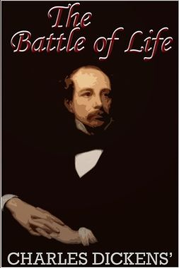 Dickens, Charles - The Battle of Life, e-bok