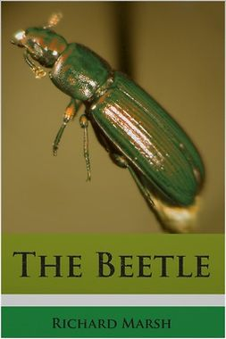 Marsh, Richard - The Beetle, ebook