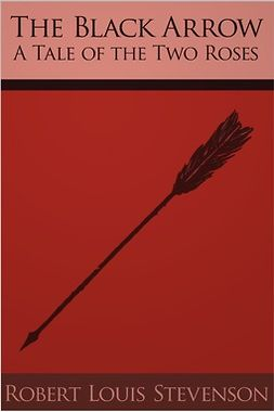 Stevenson, Robert Louis - The Black Arrow, ebook