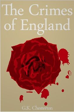 Chesterton, G. K. - The Crimes of England, ebook