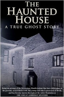Hubbell, Walter - The Haunted House - A True Ghost Story, ebook